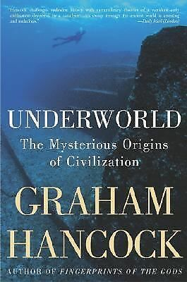 Underworld: The Mysterious Origins of Civilization, Hancock, Graham, Acceptable
