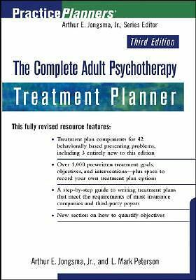 The Complete Adult Psychotherapy Treatment Planner (PracticePlanners), Jongsma J