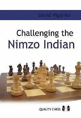 Challenging the Nimzo-Indian by Vigorito, David