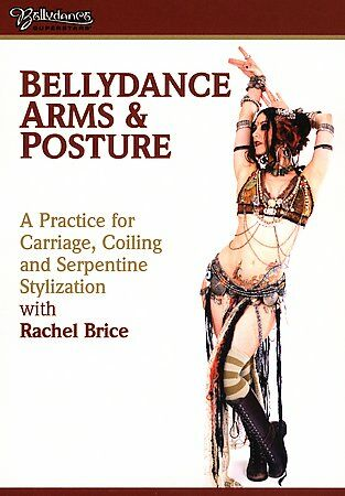 Rachel Brice: Bellydance Arms and Posture- DVD - Very Good Condition - Rachel Br