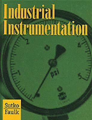 Industrial Instrumentation (Iu-Mechanical Technology), Sutko, Al, Faulk, Jerry,