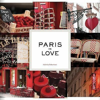Paris in Love by Robertson, Nichole