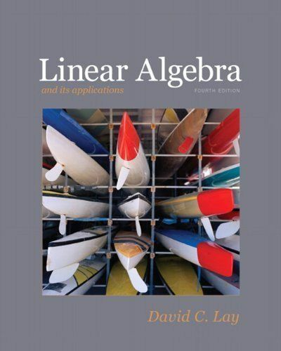 Linear Algebra and Its Applications, 4th Edition, Lay, David C., Acceptable Book
