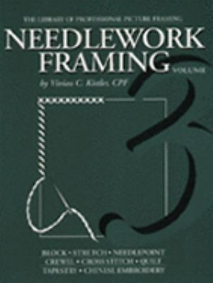 Needlework Framing (Library of Professional Picture Framing, Vol. 3), GCF, MCPF,