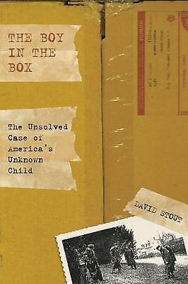 Boy in the Box: The Unsolved Case Of America's Unknown Child, Stout, David, Acce