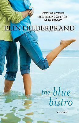 The Blue Bistro - Hilderbrand, Elin - Very Good Condition