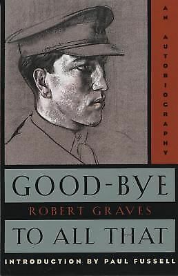 Good-Bye to All That: An Autobiography,Robert Graves,  Acceptable  Book
