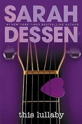 This Lullaby - Sarah Dessen - Very Good Condition