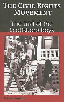 The Trial of the Scottsboro Boys (Civil Rights Movement) by Aretha, David