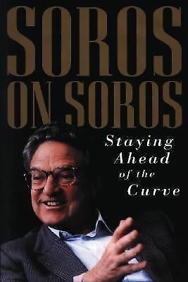 Soros on Soros: Staying Ahead of the Curve - George Soros - Good Condition