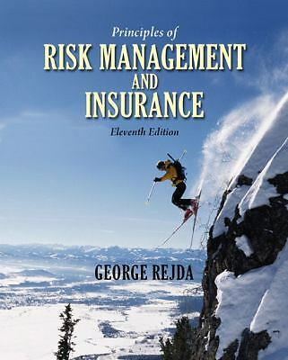 Principles of Risk Management and Insurance (11th Edition), Rejda, George E., Go