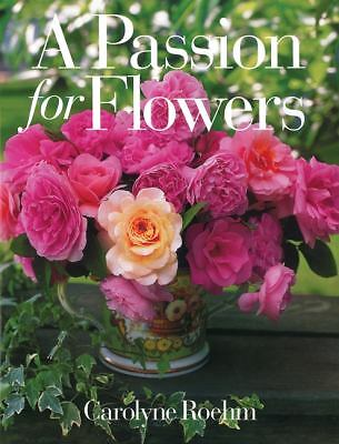 A Passion for Flowers, Roehm, Carolyne, Good Book