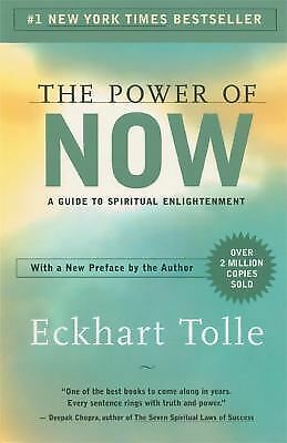 The Power of Now: A Guide to Spiritual Enlightenment - Eckhart Tolle - Good Cond