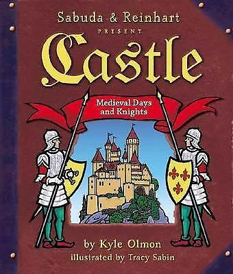 Castle: Medieval Days and Knights (A Sabuda & Reinhart Pop-up Book), Kyle Olmon,