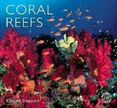 Coral Reefs (World Life Library) by Sheppard, Charles