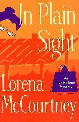 In Plain Sight (Ivy Malone Mysteries, Book 2), McCourtney, Lorena, Good Book