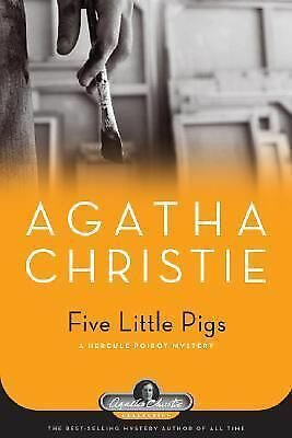 Five Little Pigs: A Hercule Poirot Mystery (Agatha Christie Mysteries Collectio