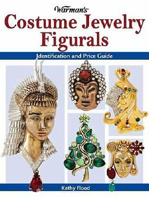 Warman's Costume Jewelry Figurals: Identification and Price Guide, Flood, Kathy,