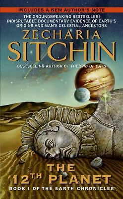 The 12th Planet (The Earth Chronicles, Book 1) by Sitchin, Zecharia