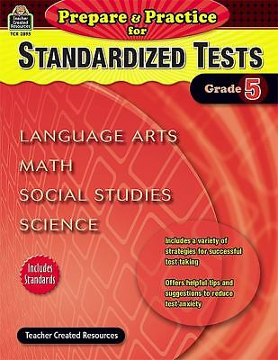Prepare & Practice for Standardized Tests Grd 5 by Mcmeans, Julia