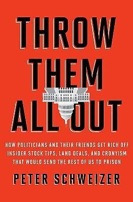 Throw Them All Out - Peter Schweizer - Very Good Condition