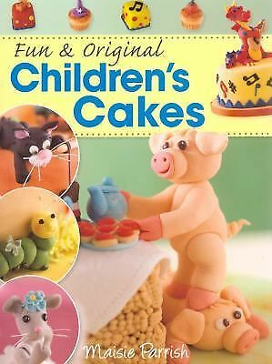 Fun & Original Children's Cakes, Parrish, Maisie, Acceptable Book