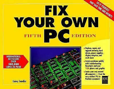 Fix Your Own PC by Sandler, Corey