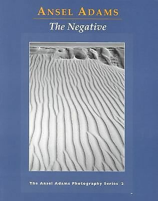 The Negative (Ansel Adams Photography, Book 2) by Adams, Ansel