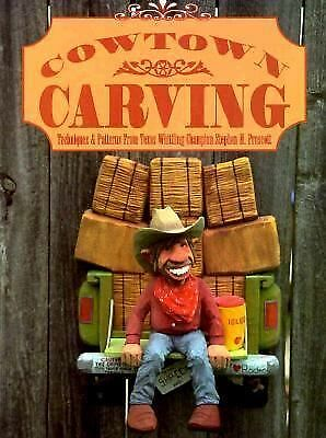 Cowtown Carving by Prescott, Stephen H