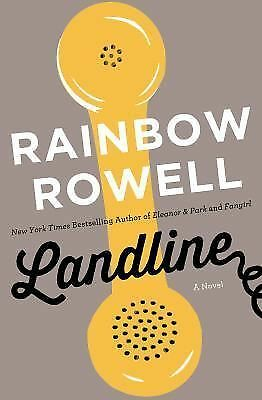 Landline: A Novel, Rowell, Rainbow, Good, Books