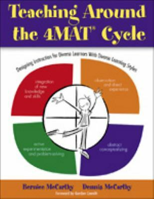 Teaching Around the 4MAT® Cycle: Designing Instruction for Diverse Learners with