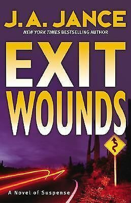 Exit Wounds (Joanna Brady Mysteries, Book 11),Jance, J. A.,  Good Book
