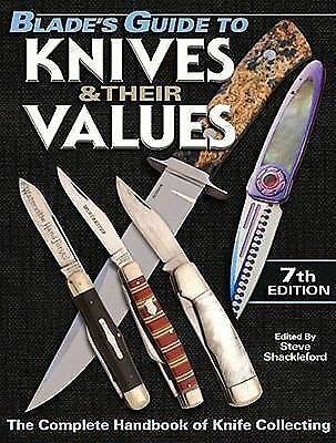 Blade's Guide to Knives & Their Values, Shackleford, Steve, Good Book