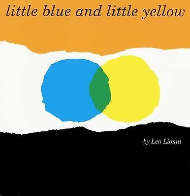 Little Blue and Little Yellow, Leo Lionni, Good Book
