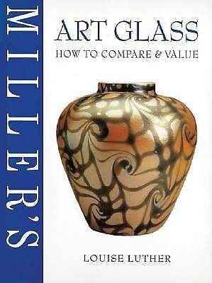 Art Glass: How to Compare & Value, Luther, Louise, Good Book
