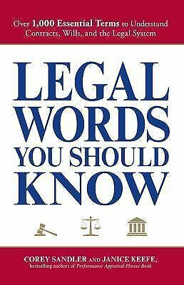 Legal Words You Should Know: Over 1,000 Essential Terms to Understand Contracts,