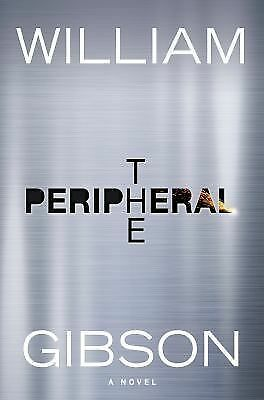 The Peripheral by Gibson, William