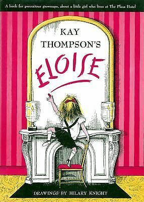 Eloise, Signed By Kay Thompson, Thompson, Kay, Acceptable Book