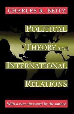 Political Theory and International Relations - Beitz, Charles R. - Good Conditio