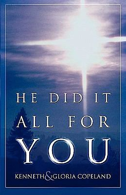 He Did It All for You, Gloria Copeland, Kenneth Copeland, Acceptable Book