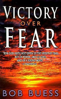 Victory Over Fear, Buess, Bob, Good Book