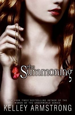 The Summoning (Darkest Powers, Book 1), Kelley Armstrong, Good, Books