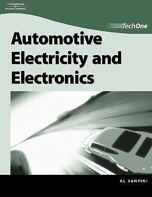 TechOne: Automotive Electricity & Electronics,Santini, Al,  Acceptable  Book