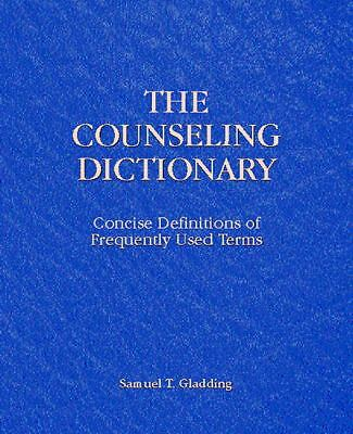 Counseling Dictionary, The: Concise Definitions of Frequently Used Terms by Gla