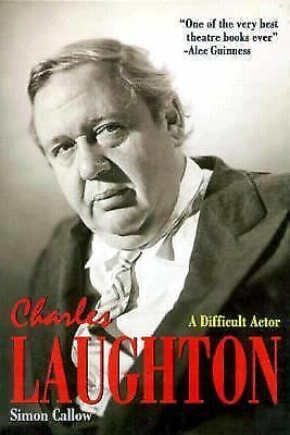 Charles Laughton: A Difficult Actor, Simon Callow, Good Book