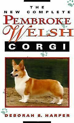 The New Complete Pembroke Welsh Corgi, Harper, Deborah S., Acceptable Book