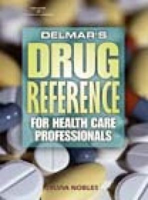 Delmar's Drug Reference for Health Care Professionals, Nobles, Sylvia, Good Book