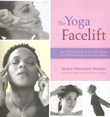 The Yoga Facelift, Nadeau, Marie-Véronique, Good Book