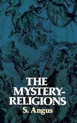 The Mystery-Religions, Angus, S., Good Book