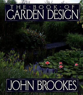 The Book of Garden Design by Brookes, John